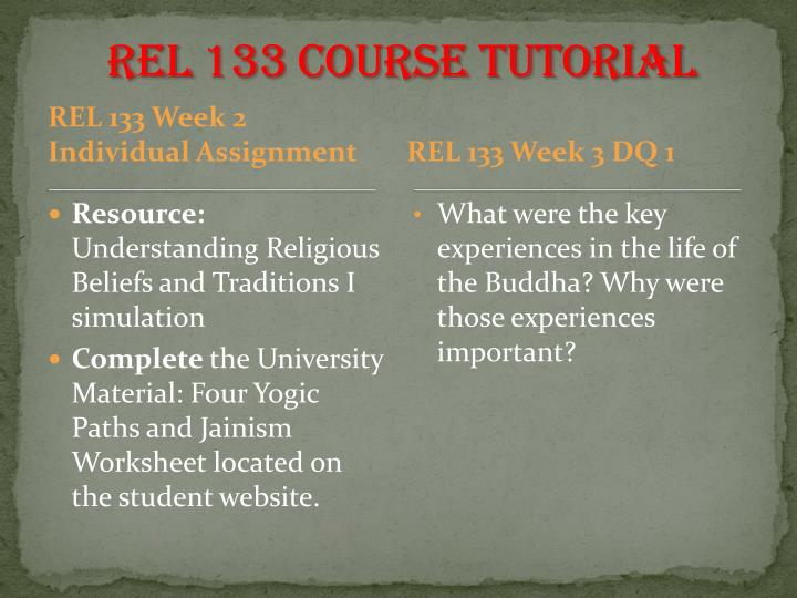 rel133 Study flashcards on rel 133 at cramcom quickly memorize the terms, phrases and much more cramcom makes it easy to get the grade you want.