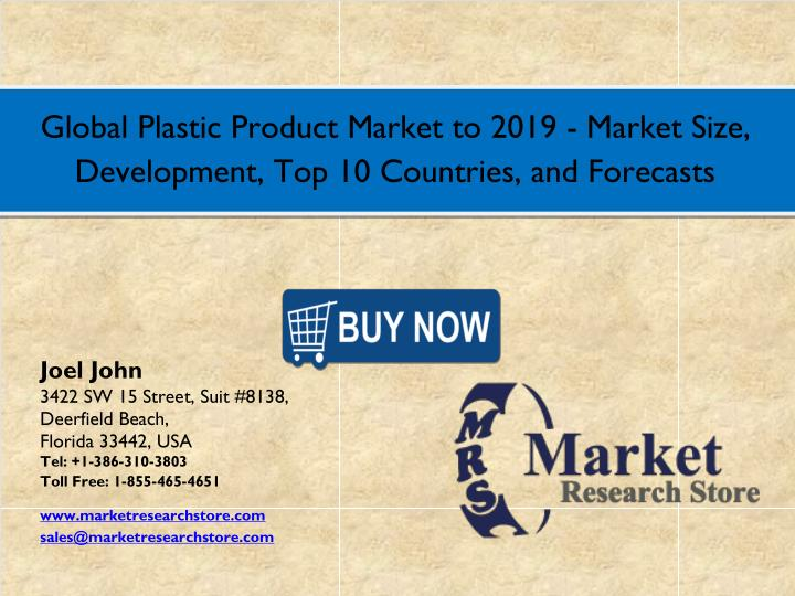 Global Plastic Product Market to 2019 - Market Size,
