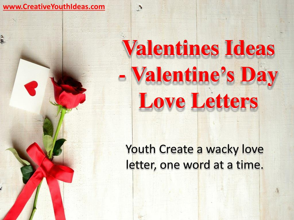 Creative Love Letter Ideas from image4.slideserve.com