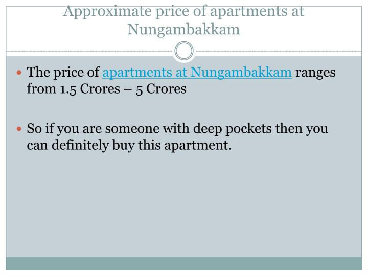 Approximate price of apartments at