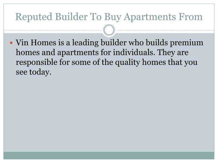 Reputed Builder To Buy Apartments From
