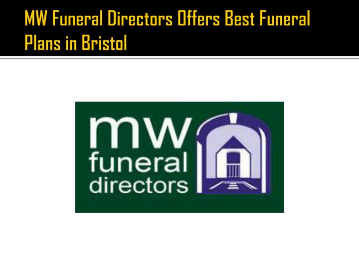 mw funeral directors offers best funeral plans in bristol n.