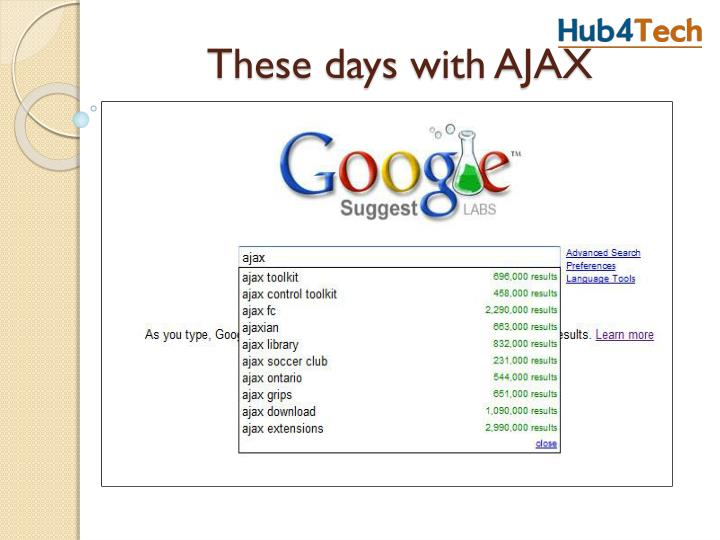 These days with AJAX