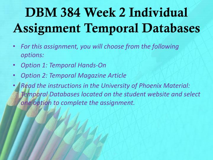 DBM 384 Week 2 Individual Assignment Temporal Databases