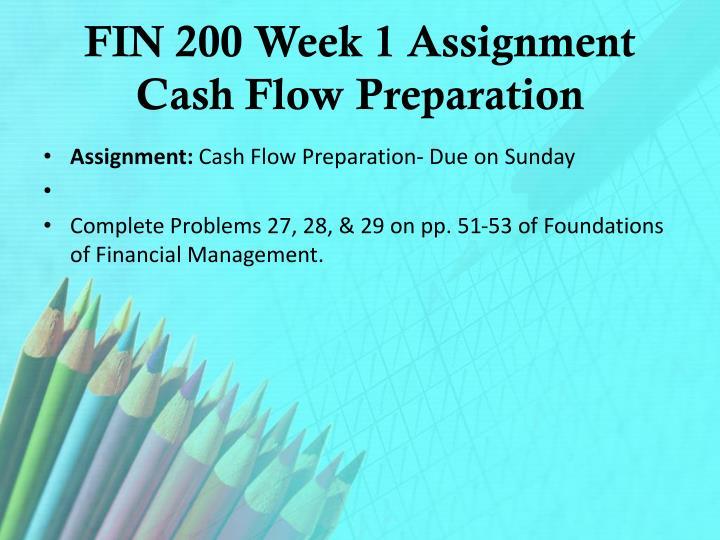 Fin 200 week 1 assignment cash flow preparation