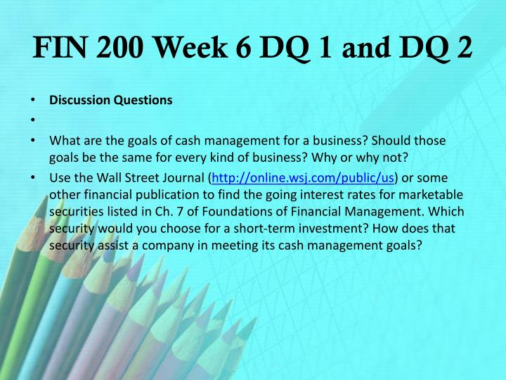 FIN 200 Week 6 DQ 1 and DQ 2