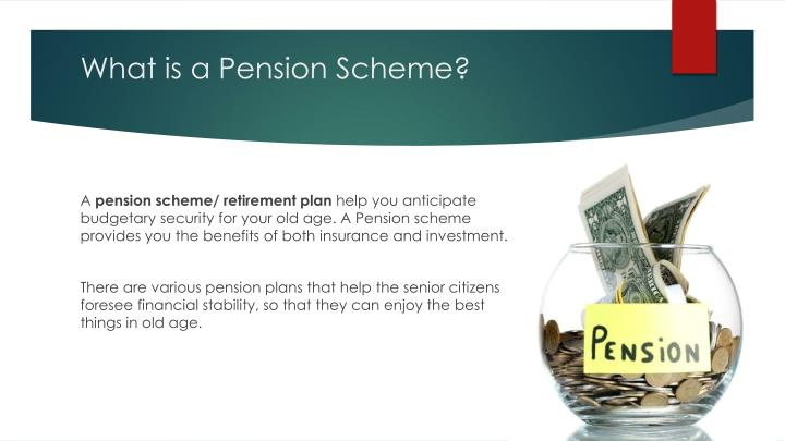 What is a pension scheme