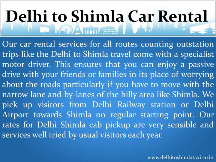 Our car rental services for all routes counting outstation