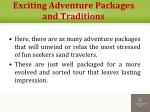 exciting adventure packages and traditions2