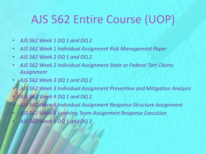 Ajs 562 entire course uop