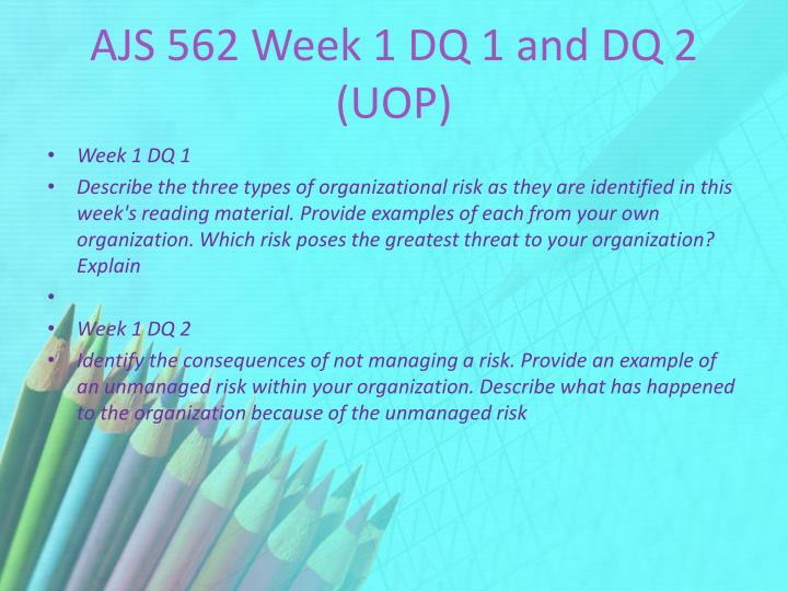 Ajs 562 week 1 dq 1 and dq 2 uop