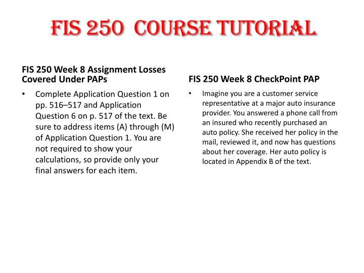 FIS 250  Course Tutorial