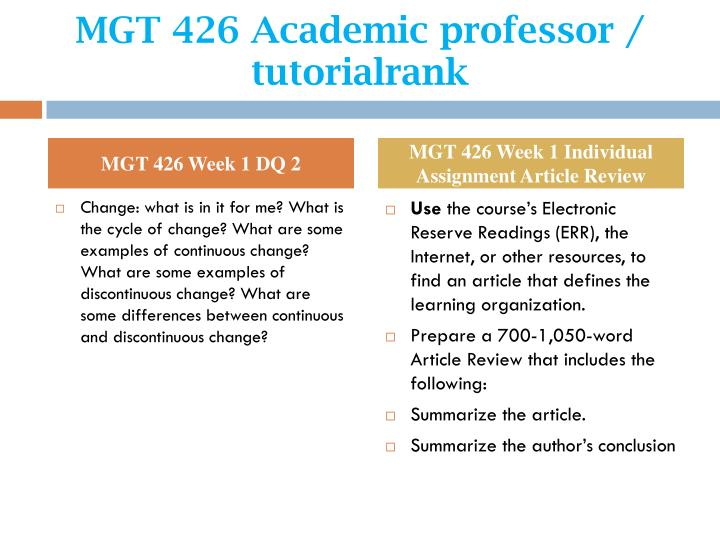 mgt 426 week 5 learning organization Mgt 426 entire course for more classes visit wwwmgt426martcom mgt 426 week 1 individual assignment article review mgt 426 week 1 individual assignment functions of management summary mgt 426 week 1 dq 1 mgt 426 week 1 dq 2 mgt 426 week 2 individual assignment roles of managers and individuals paper mgt 426 week 2 learning team assignment managing change paper part i mgt 426 week 2 team.