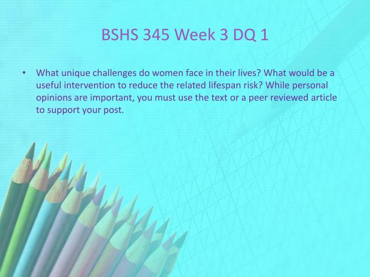 BSHS 345 Week 3 DQ 1