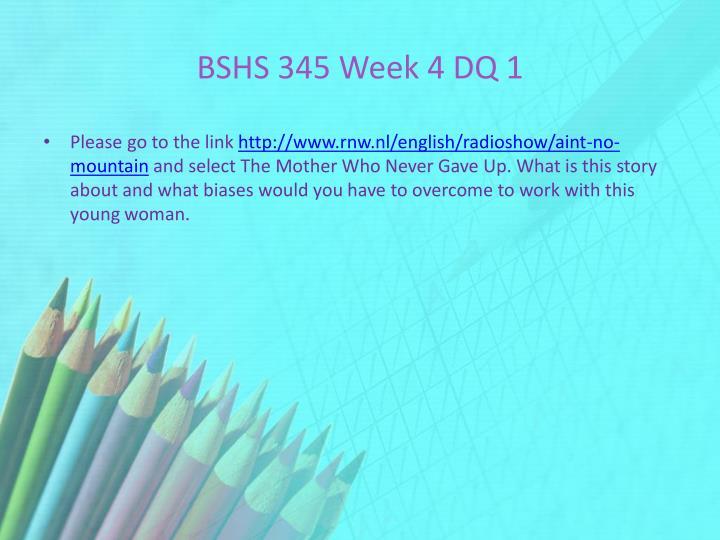 BSHS 345 Week 4 DQ 1