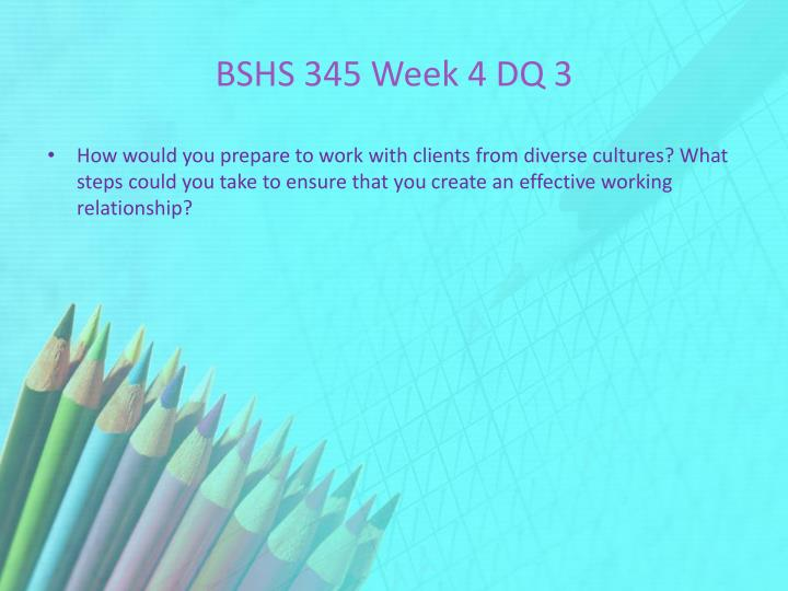 BSHS 345 Week 4 DQ 3