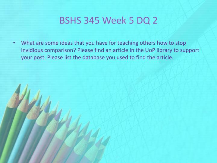 BSHS 345 Week 5 DQ 2