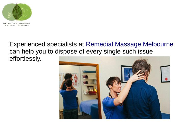 Experienced specialists at Remedial Massage Melbourne