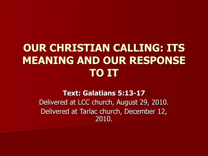 our christian calling its meaning and our response to it n.