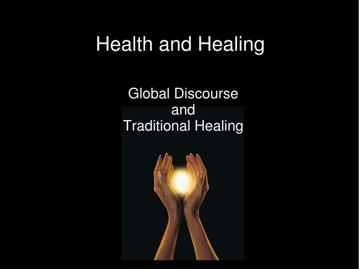 global discourse and traditional healing