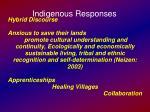 indigenous responses