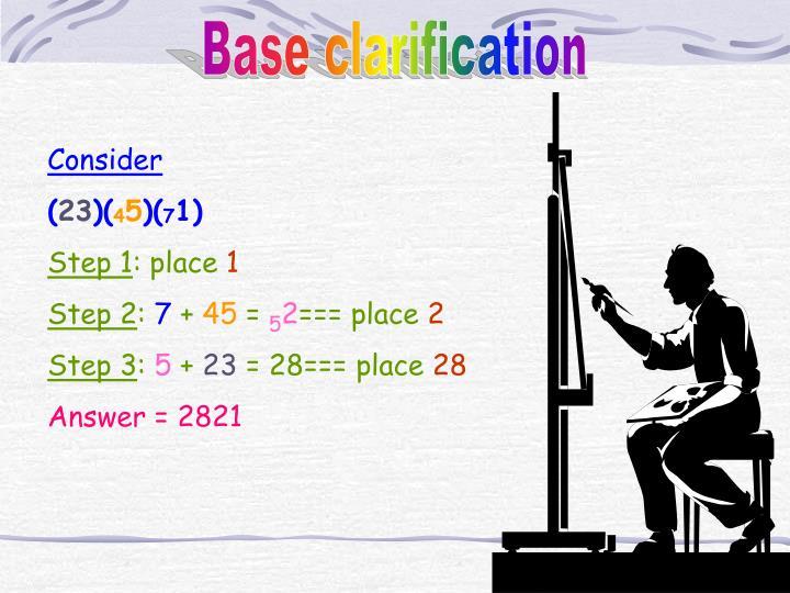 Base clarification