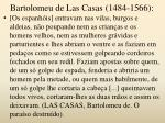 bartolomeu de las casas 1484 1566