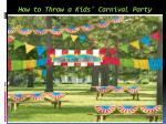 how to throw a kids carnival party