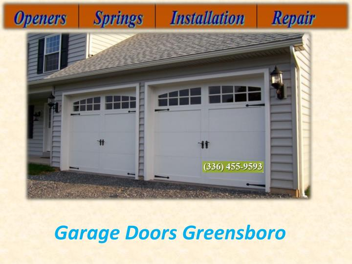 ppt emergency greensboro garage doors repair powerpoint