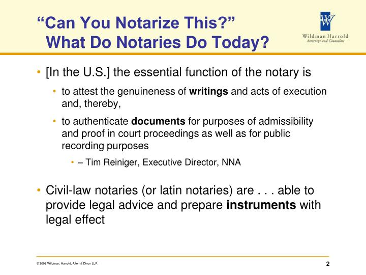 Can you notarize this what do notaries do today
