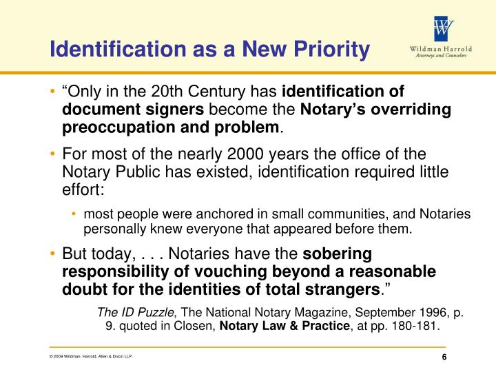 Identification as a New Priority