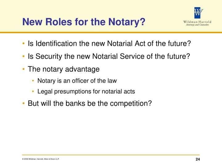 New Roles for the Notary?