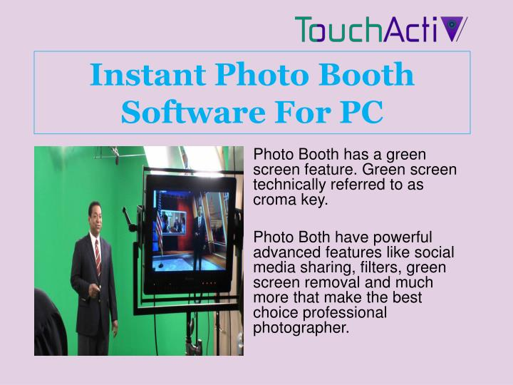 Ppt Instant Photo Booth Software For Pc Powerpoint Presentation Free Download Id 7293057
