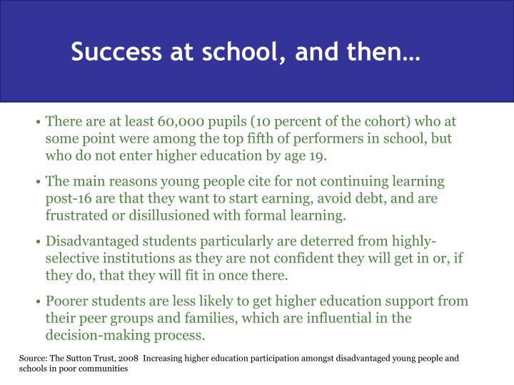 Success at school, and then…
