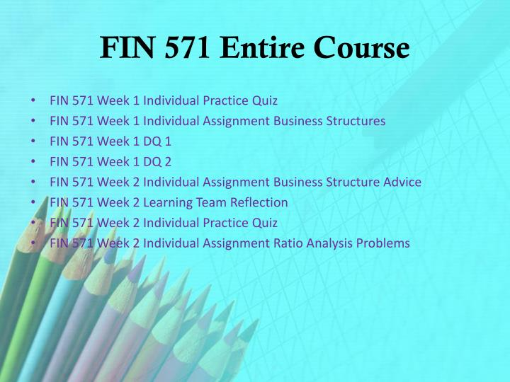 fin 571 week one practice quiz