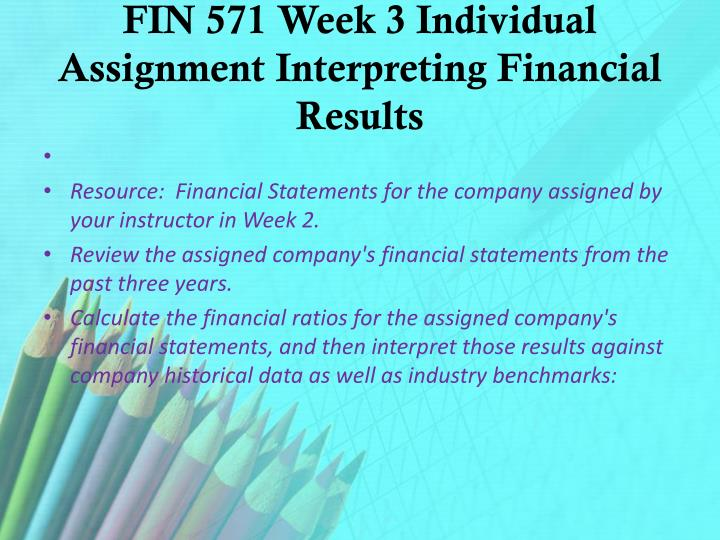 fin571 week3 interpreting financial results In/571 fin 571 fin571 week 3 - individual assignment - interpreting financial results (home depot) - a+ guaranteed.