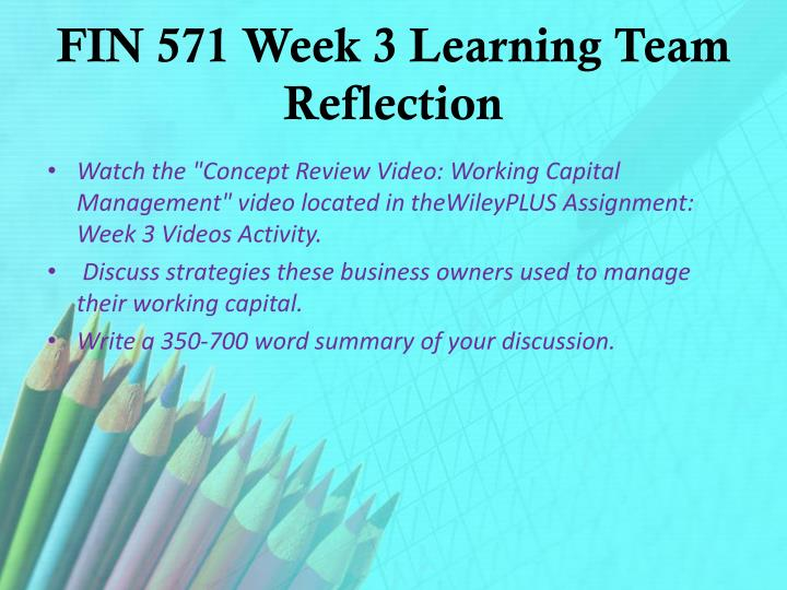 fin 571 working capital Fin 571 week 6 working capital simulation managing growth, part 2 (new heritage doll.