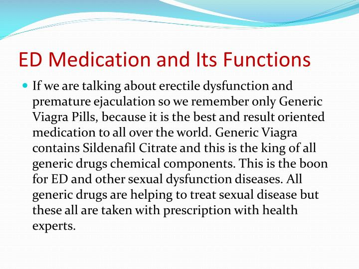 Ed medication and its functions