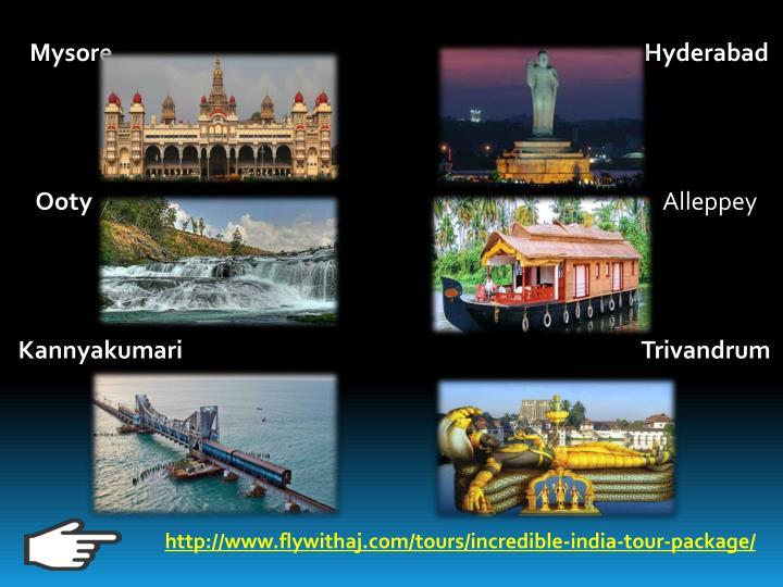 Mysore                                                                                                  Hyderabad