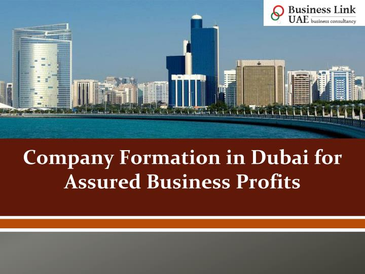company formation in dubai for assured business profits n.