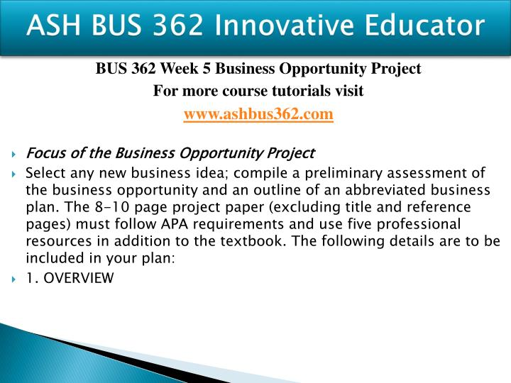 bus 362 week 5 business opportunity