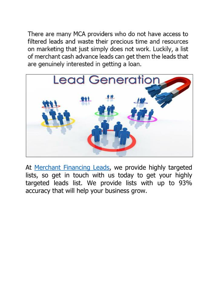 At Merchant Financing Leads, we provide highly targeted