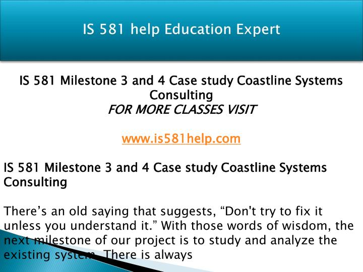 coastline systems consulting milestone 3 In this milestone enough information was provided to be able to quantify some but not all annual benefits the form that follows illustrates one possible solution.