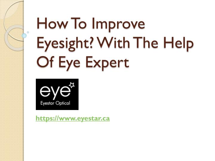 how to improve eyesight with the help of eye expert n.