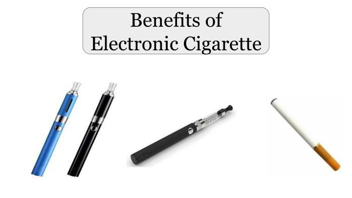Benefits of electronic cigarette