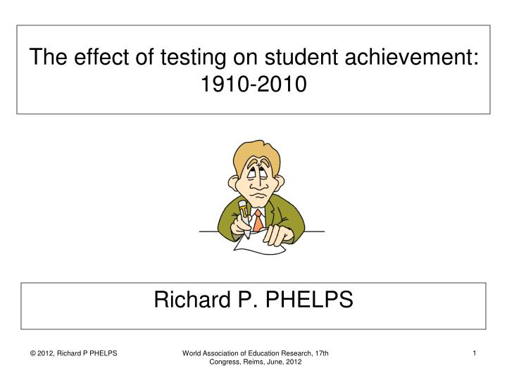 how standardized testing effects the education Standardized testing is a central part, at all levels, of the current education process universities use standardized tests to assist in selecting applicants.