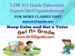 ldr 531 guide education expert ldr531guidedotcom1
