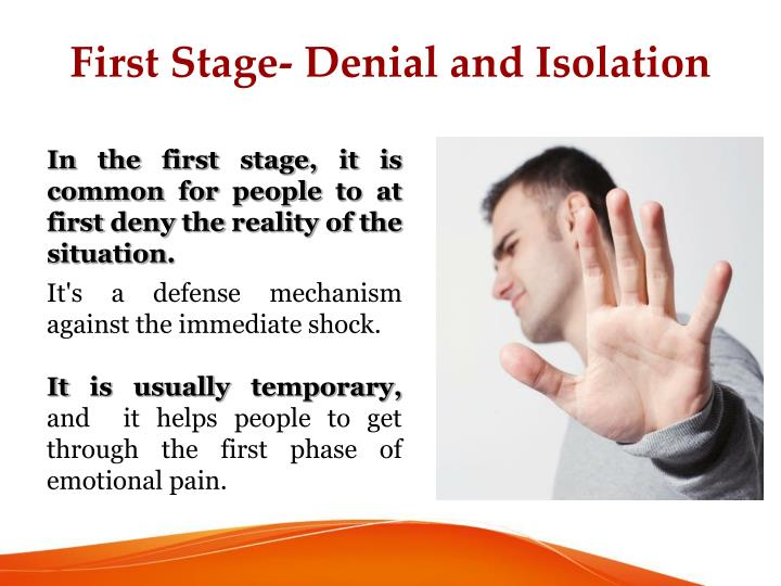First stage denial and isolation