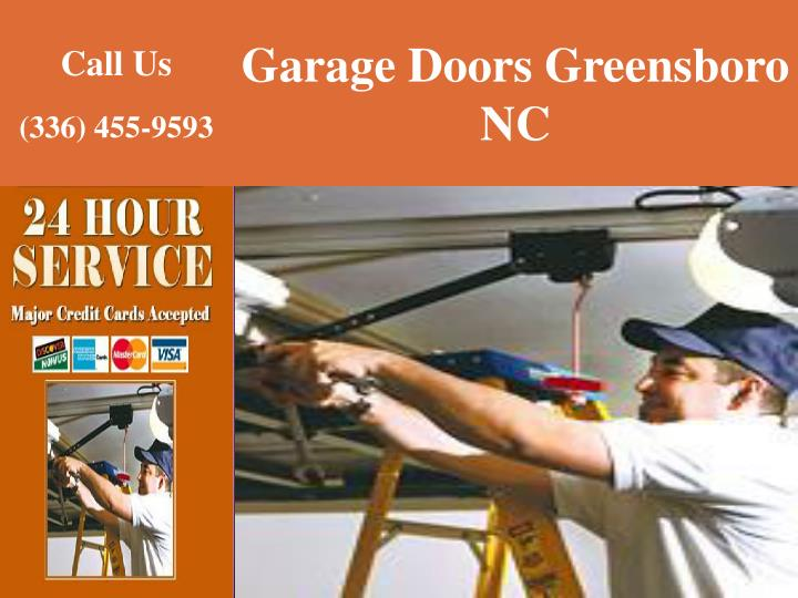 Ppt Arage Doors Greensboro Service Nc Call 3364559593