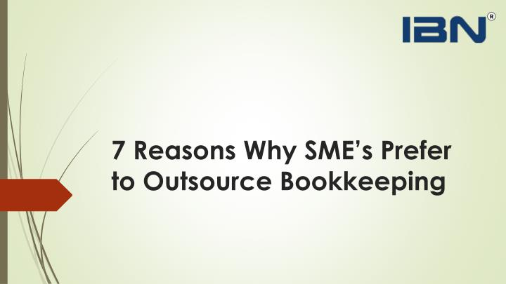 7 reasons why sme s prefer to outsource bookkeeping n.
